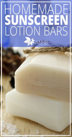 Homemade-Sunscreen-Lotion-Bars-All-Natural-Home-and-Beauty-Pin.jpg 419×800 pixels