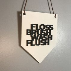 Excited to share the latest addition to my #etsy shop: Floss Brush Wash Flush Wall Hanging. Wood Pennant. Wood Banner. Laser Cut Wood Banner. Wall Hanging. Bathroom Decor. Farmhouse Bathroom. #homedecor #brushwashflush #woodpennant #wallhanging #woodbanner #lasercutbanner #bathroomdecor #farmhousebathroom