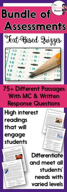 This bundle, a 50% savings, includes a total of 75+ different reading passages at varied levels, totaling 90+ different assessments. The variety of passages and text complexity levels allows you to retest students as needed and make accommodations for struggling readers. Each assessment includes a reading passage with ten multiple choice questions or seven multiple choice questions and a short written response. The reading passages include excerpts from novels and autobiographies, fables…