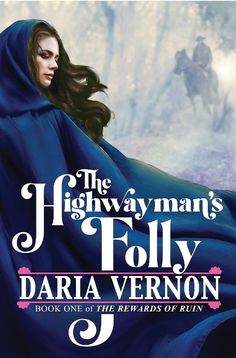 The Highwayman's Folly by Daria Vernon Vernon, Cold Night, Winter Night, Land Agent, Historical Romance Authors, Heat Index, Audiobooks, The Outsiders, Lovers Romance