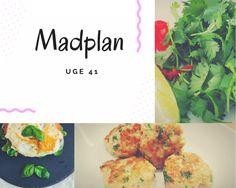 Madplan #Uge 41 - 2017 ⋆ MoniaMagdalena