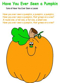 "Song ~ ""Have You Ever Seen a Pumpkin?"""