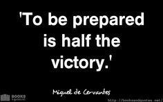 Miguel de Cervantes To be prepared  #quotes