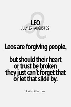 Don't break a Leo's trust or heart. They will never forget but will forgive. -*-Dating & Relationship: https://tpv.sr/1QoBwR5/
