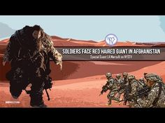 Soldiers Face Red Haired Giant in Afghanistan- w/ LA Marzulli on NYSTV - YouTube