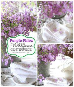 Purple Phlox Wildflower Centerpiece ~ Creative Cain Cabin
