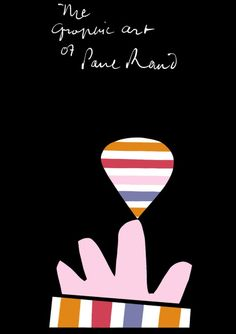 Exhibition Poster Graphic Art of Paul Rand 1957 Digitally Edited. Graphic Design Books, Graphic Design Print, Modern Graphic Design, Graphic Design Illustration, Book Design, Graphic Art, Graphic Posters, Vintage Graphic, Wall Design