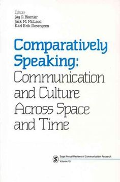 Comparatively Speaking: Communication and Culture Across Space and Time