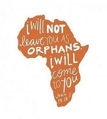 He will not leave us as orphans.