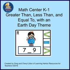 Math Center for K - 1 Clip Cards with comparing numbers, greater than, less than, and equal to, with an Earth Day theme.