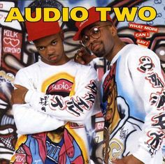 Audio Two - What More Can I Say?