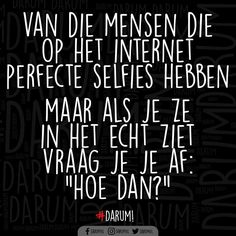 Happy Words, Wise Words, Funny Quotes, Life Quotes, Dutch Quotes, Sarcasm Humor, One Liner, Funny Laugh, Happy Thoughts