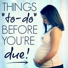 Daily Mom » Countdown to Baby: Things to do the month before baby arrives