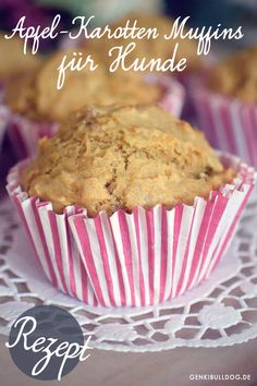 Apfel Karotten Muffins für Hunde Rezept auf www.genkibulldog.de Pumpkin Recipes For Dogs, Biscuits, Dog Cakes, Dog Birthday, Sweets, Breakfast, Food, Animal, Inspiration