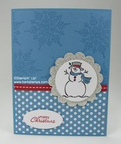 Best of Snow - Frosty! - Barbstamps!! Barb Mullikin Stampin' Up! Demonstrator