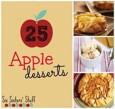 Sept.-Apple month teacher appreciation.   25 Delicious Apple Dessert Recipes from SixSistersStuff.com #apple #desserts