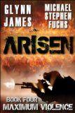 Free Kindle Book -  [Horror][Free] Arisen, Book Four – Maximum Violence