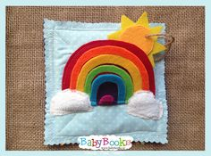 Somewhere over the rainbow. Baby Quiet Book, Quiet Books, Somewhere Over, Busy Book, Over The Rainbow, Book Activities