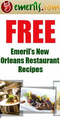Free Emeril's New Orleans Restaurant Recipes #Emeril #recipes