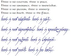 The Jedi Code in Elvish. Does anyone know if this is Tengwar or Feanorian?