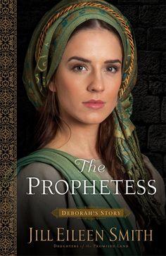 Jill Eileen Smith - The Prophetess: Deborah's Story / #awordfromJoJo #CleanRomance #ChristianFiction #JillEileenSmith