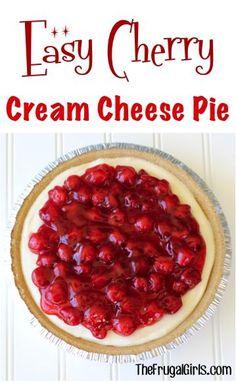 Easy Cherry Cream Cheese Pie Recipe from TheFrugalGirls.com.   In a hurry dessert!