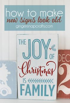 How to Make New {Christmas} Signs Look Old #homeforChristmas | Ginger Snap Crafts | Bloglovin'