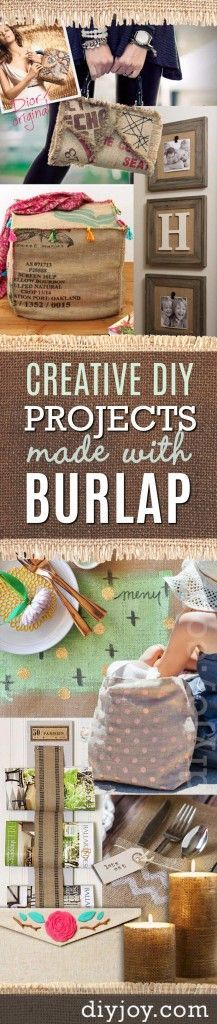 DIY Projects with Burlap and Creative Burlap Crafts for Home Decor, Gifts and More. The best burlap projects around!   http://diyjoy.com/diy-projects-with-burlap