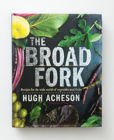 """Chef Hugh Acheson has a """"Message about Community"""" that we often refer to here at Alabama Chanin in our own practices. He states:""""local first, sustainable second, organic third."""" His new cookbook, """"A Broad Fork"""", focuses on around 50 ingredients (and 200 recipes), broken down by season and by vegetable—encouraging you to discover great local foods and helping you find ways to use everything in your CSA box. And the stunning photographs are by dear friend, Rinne Allen."""