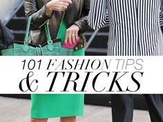 101 Fashion Tips and Tricks | StyleCaster