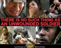 There is no such thing as an unwounded soldier