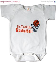 ON SALE I'm Told I Like Basketball baby and toddler shirt on Etsy, $12.75