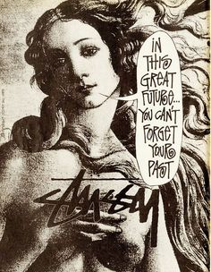 vintage stussy | freshcotton: Vintage Stussy Ads. | I Bleed Design | Pinterest