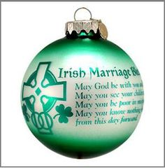 The Irish Marriage Blessing reads: May God be with you and bless you, May you see your children's children, May you be poor in misfortune, ...