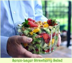 SEVEN-LAYER STRAWBERRY SALAD with HOMEMADE POPPY SEED DRESSING....going to try this!!!
