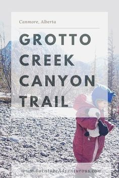 Grotto Falls Trail I Grotto Creek Canyon hike follows a path through a canyon to three small, but beautiful waterfalls. The trail is even more spectacular in the winter.Family Friendly I Kid Friendly I Alberta I Travel Alberta I Hikes for Kids I Toddler Hikes I Canmore I #travelalberta #albertahikes #hikesforkids #canmore #kidfriendly Easy Adventure, Family Adventure, Adventure Travel, Hiking With Kids, Travel With Kids, Canada Travel, Travel Usa, Trans Canada Highway, Beautiful Waterfalls