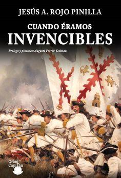 Cuando éramos invencibles / Jesús A. Rojo Pinilla http://fama.us.es/record=b2669271~S5*spi