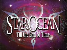 Star Ocean Till The End Of Time PS2 Classic Hopefully Sony releases it on PS4 sometime this year