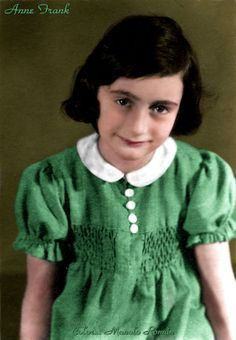 Anne Frank.  If you've never heard of her, read her book.