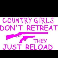 For sure!!!!!(: MOMMY, MOMMY why is daddy running down the driveway? SHUT-UP and reload.