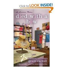 $7.99 Died With a Bow (An Accessories Mystery): Grace Carroll: 9780425251560: Amazon.com: Books
