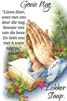 Good Night Greetings, Good Night Messages, Good Night Quotes, Evening Quotes, Good Night Blessings, Afrikaanse Quotes, Goeie Nag, Angel Prayers, Good Morning Gif