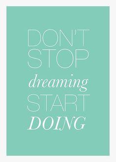 Start doing.