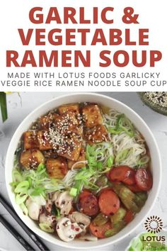 This warm and healthy soup is loaded with sticky tofu, stir fried veggies, and our Garlicky Veggie Rice Ramen Noodle Soup Cup. #ramen #soupcup Ramen Recipes, Veggie Recipes, Asian Recipes, Vegetarian Recipes, Vegan Meals, Ethnic Recipes, Ramen Noodle Soup, Ramen Noodles, Cup Ramen