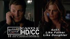 "Castle 6x07  ""Like Father Like Daughter"" Castle Beckett Phone Call #2 I'm Here For Both Of You HD/CC"