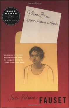 Amazon.com: Plum Bun: A Novel Without a Moral (9780807009192): Jessi Redmon Fauset: Books