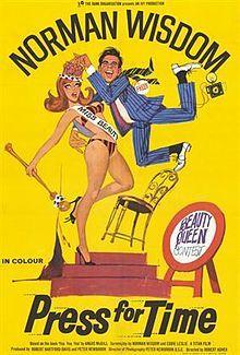 Press for Time Stars: Norman Wisdom, Derek Bond, Angela Browne ~ Director: Robert Asher British Comedy Films, English Comedy, Comedy Movies, Film Movie, 60s Films, 1960s Movies, British Actors, Movies 2019, Old Movies