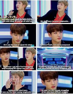 Awww!! His biggest struggle is seeing his hyungs struggle..