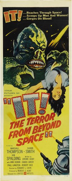 IT, THE TERROR FROM BEYOND SPACE - 1958...The first manned expedition to Mars is decimated by an unknown life form...which stows away on the rescue ship.