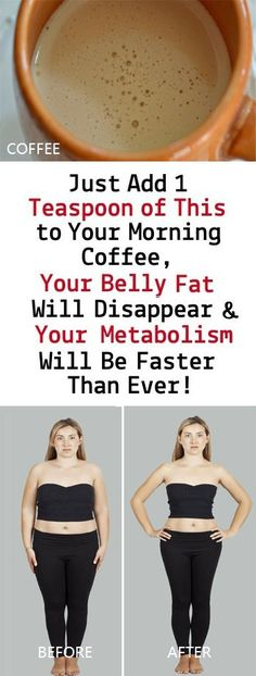 Just Add 1 Teaspoon of This to Your Morning Coffee, Your Belly Fat Will Disappear and Your Metabolism Will Be Faster Than Ever! - Use Remedies Weight Loss Drinks, Weight Loss Smoothies, Best Weight Loss, Weight Gain, Reduce Belly Fat, Lose Belly Fat, Lose Fat, Lose 5 Pounds, 10 Pounds